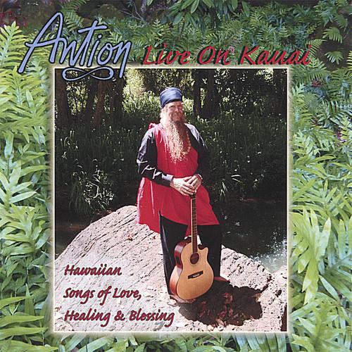 Antion Live on Kauai