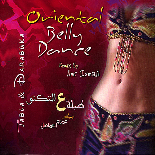 Oriental Belly Dance: Tabla Techno