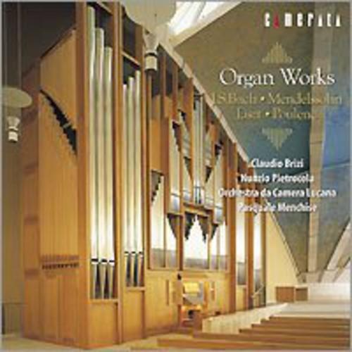 Organ Works of Bach & Mendelssohn Liszt & Poulenc