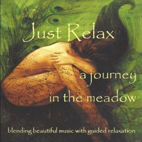 Just Relax: A Journey in a Meadow