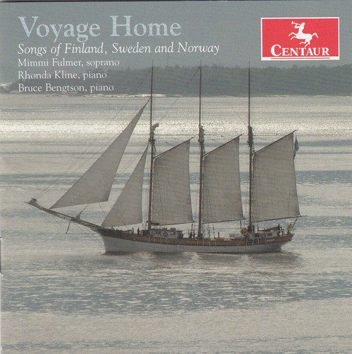Voyage Home: Songs of Finland Sweden & Norway