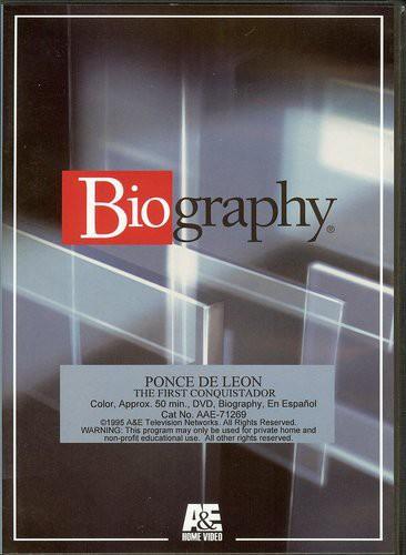 Biography - Ponce de Leon: The First Conquistador