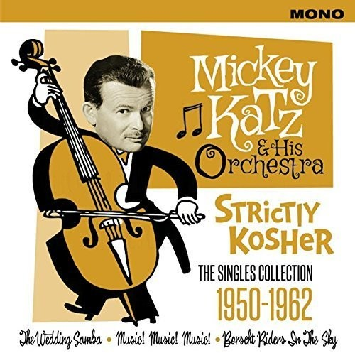 Strictly Kosher: Singles Collection 1950-1962 [Import]