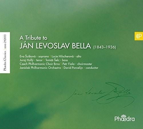TRIBUTE TO JAN LEVOSLAV BELLA