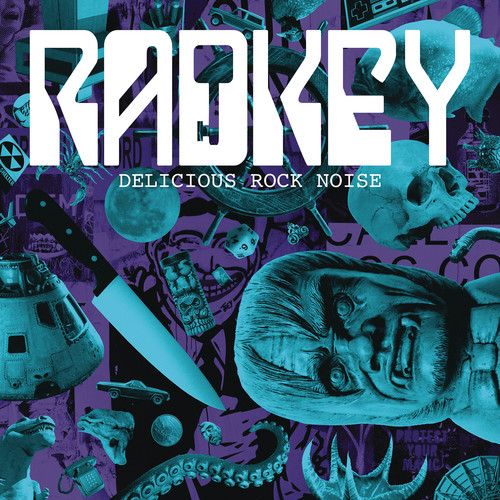 Radkey-Delicious Rock Noise
