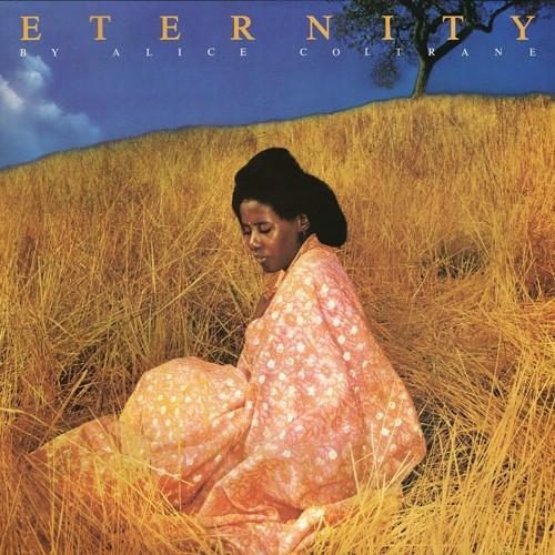 Eternity , Alice Coltrane