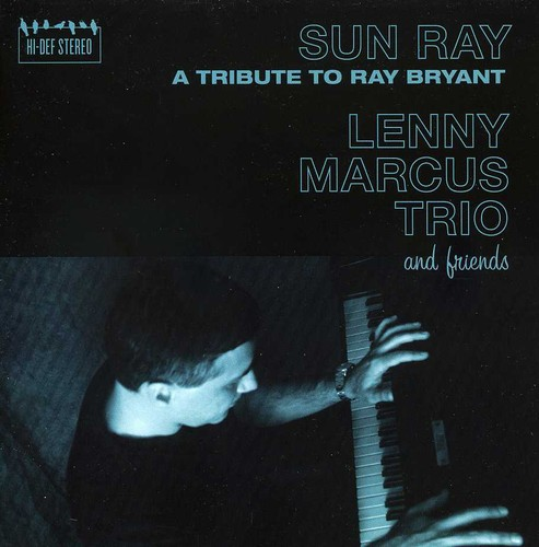 Sun Ray: A Tribute to Ray Bryant