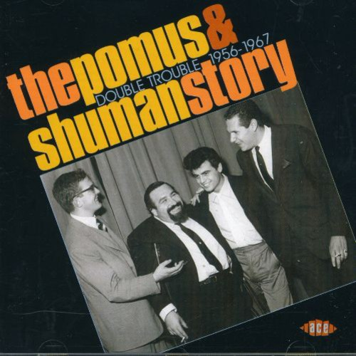 The Pomus and Shuman Story Double Trouble 1956-1967 [Import]
