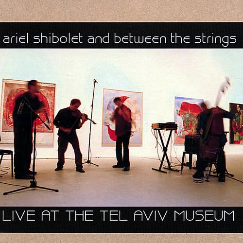Live at the Tel Aviv Museum Nov. 2006