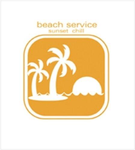 Beach Service: Sunset Chill /  Various