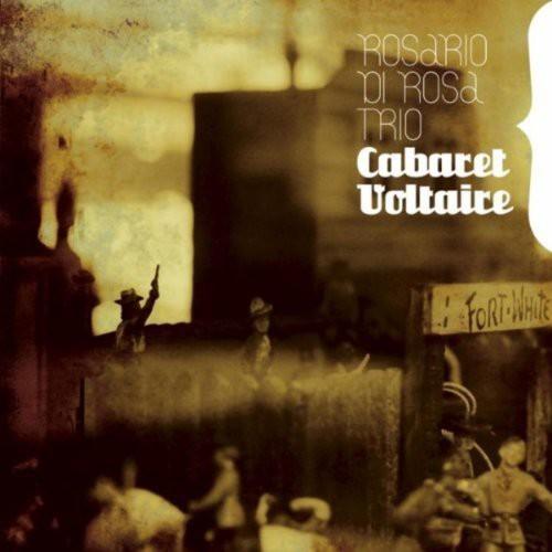 Di Rosa, Rosario Trio : Cabaret Voltaire [Import]