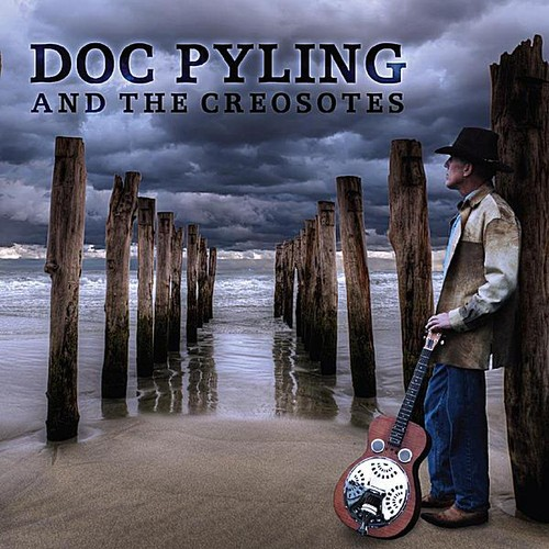 Doc Pyling & the Creosotes