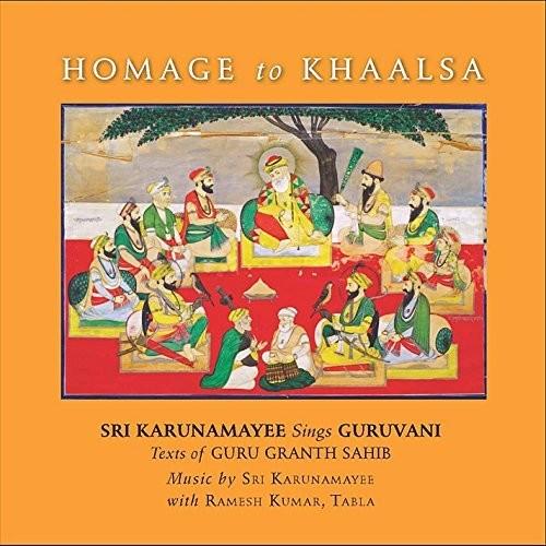 Homage to Khaalsa: Sri Karunamayee Sings Guruvani