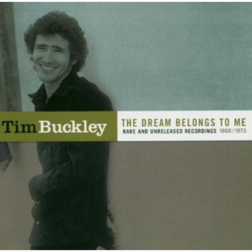The Dream Belongs To Me: Rarities and Unreleased recordings 1968-1973