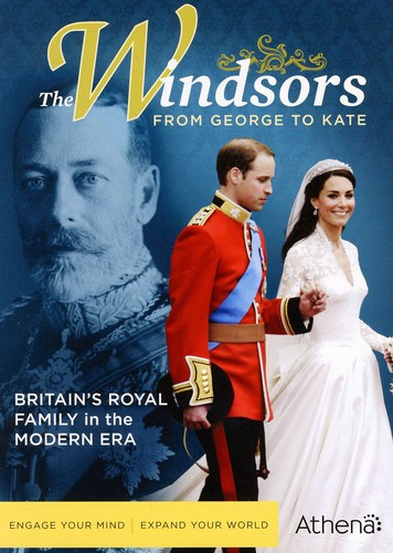 The Windsors: From George to Kate