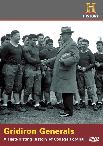 Gridiron Generals: A Hard-Hitting History of College Football