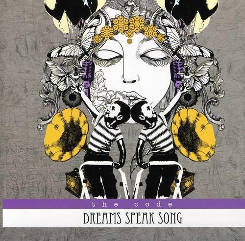 Dreams Speak Song
