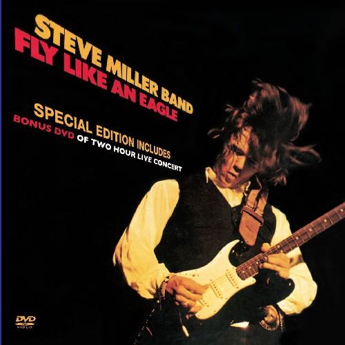 Steve Miller Band-Fly Like An Eagle & DVD
