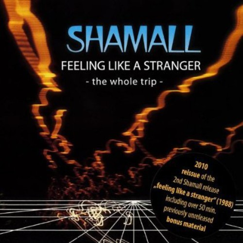 Feeling Like a Stranger (The Whole Trip)