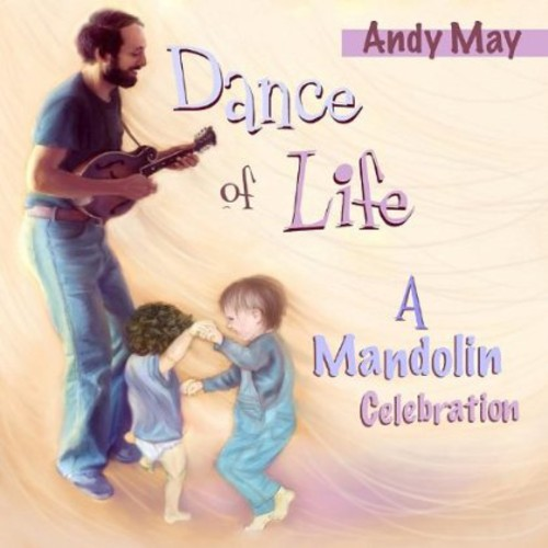 Dance of Life (A Mandolin Celebration)