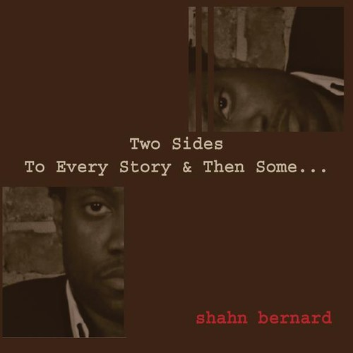 Two Sides to Every Story & Then Some