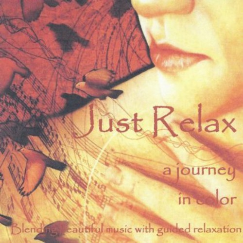 Just Relax: A Journey in Color