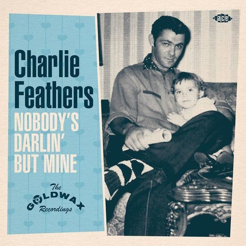 Nobody's Darlin But Mine: The Goldwax Recordings [Import]