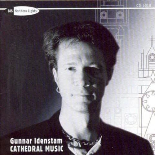 Idenstam: Cathedral Music
