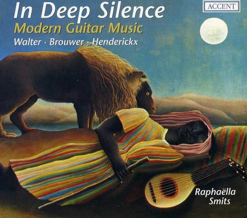 In Deep Silence: Modern Guitar Music