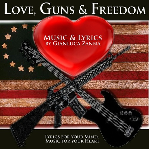 Love Guns & Freedom