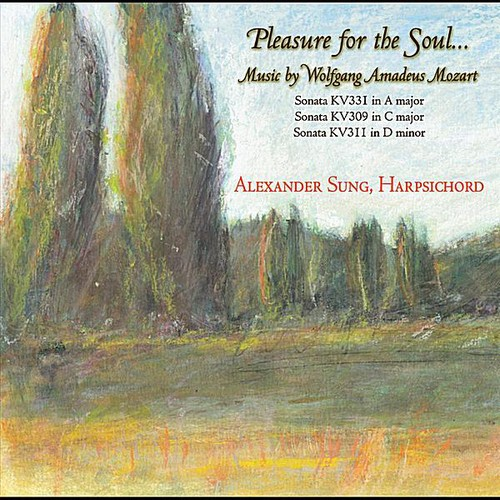 Pleasure for the Soul: Music of Wolfgang Amadeus Mozart