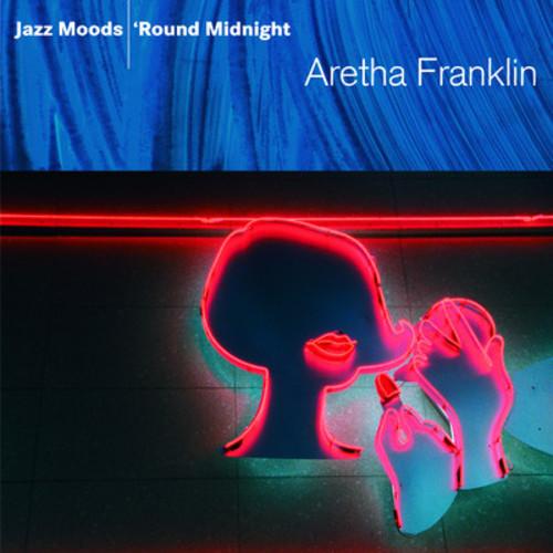 Aretha Franklin-Jazz Moods: 'Round Midnight