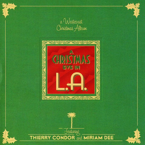 Christmas Eve in L.A.