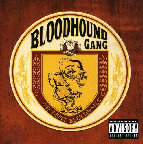 Bloodhound Gang-One Fierce Beer Coaster
