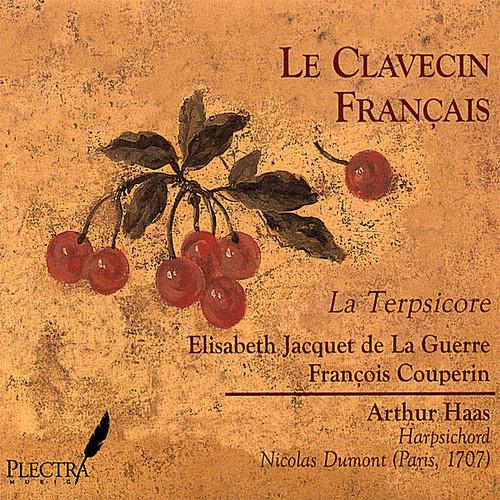 Le Clavecin Franais: La Terpsicore-Elisabeth Jacqu