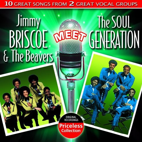Jimmy Briscoe and The Beavers Meet The Soul Generation