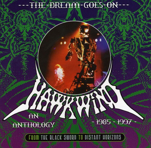 Dream Goes on: From Black Sword to Distant Horizon [Import]