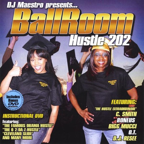 DJ Maestro Presents Ballroom Hustle 202