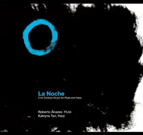 La Noche: 21st Century Music for Flute & Harp
