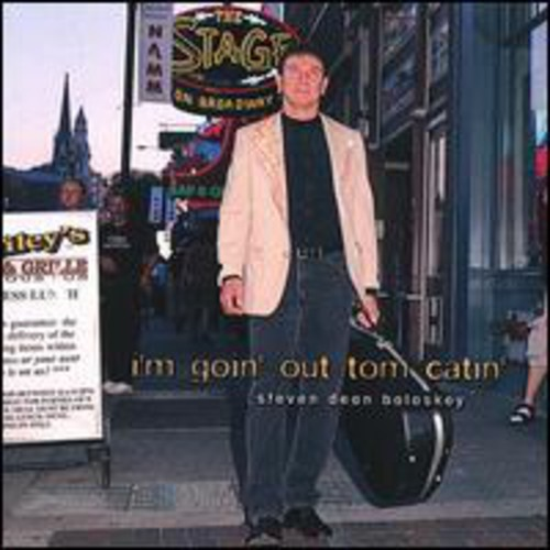 I'm Goin' Out Tom Catin'