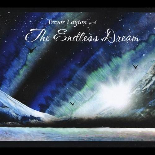 Trevor Layton & the Endless Dream