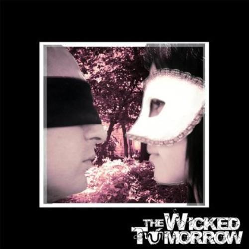 Wicked Tomorrow EP