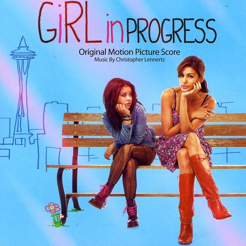 Girl in Progress (Original Motion Picture Score)