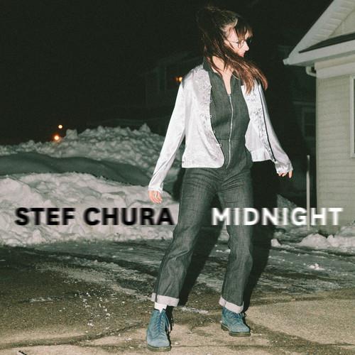 Midnight , Stef Chura