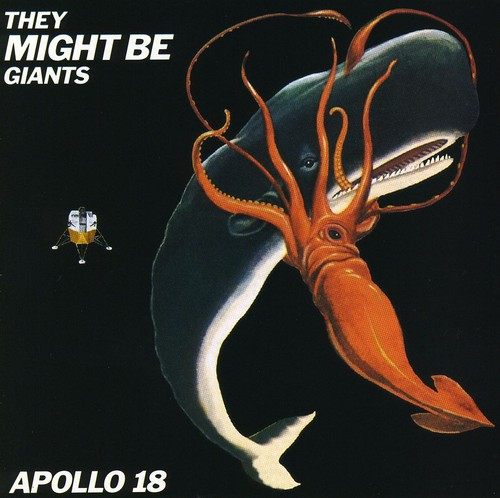 They Might Be Giants-Apollo 18