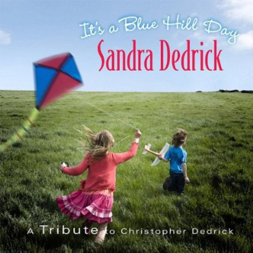 It's a Blue Hill Day: Tribute Christopher Dedrick
