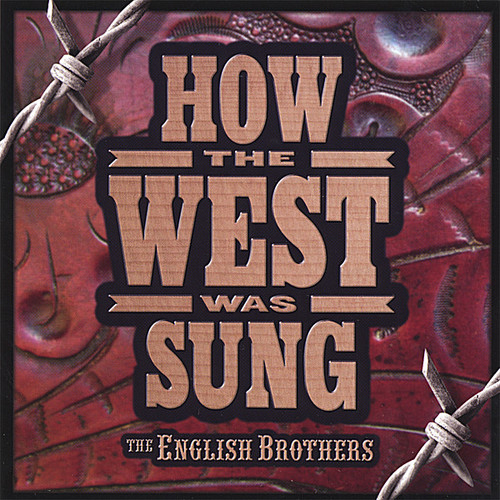 How the West Was Sung