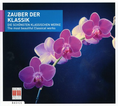 Magic of Classical: Most Beautiful Classical Works