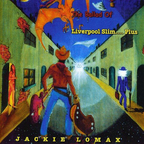 The Ballard Of Liverpool Slim...Plus [Import]