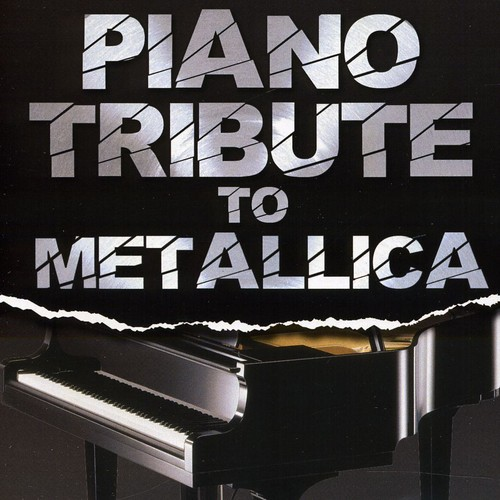 Piano Tribute to Metallica
